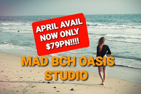 Mad Bch Oasis Studio**APRIL AVAILABLE*$79 PN !!