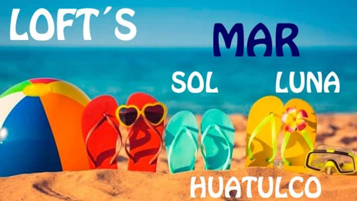 """MAR Loft """"Huatulco"""" Excellent prices and location"""
