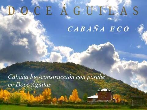 Cabaña bio-construcción. Paz, armonía y naturaleza