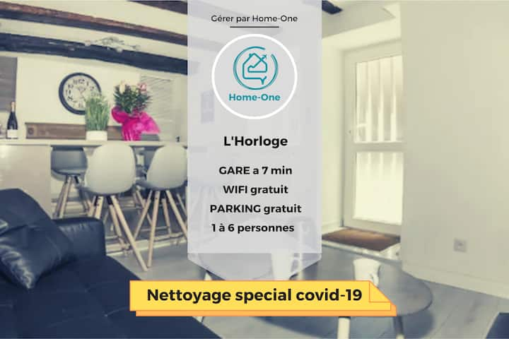 L'horloge,terrasse, parking gratuit- Home-One