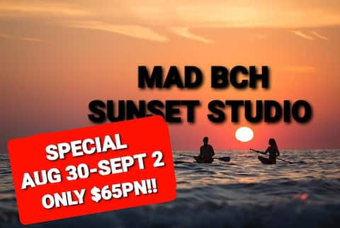 Mad Bch Sunset Studio**AUGUST 30-SEPT 2*NOW $65 PN