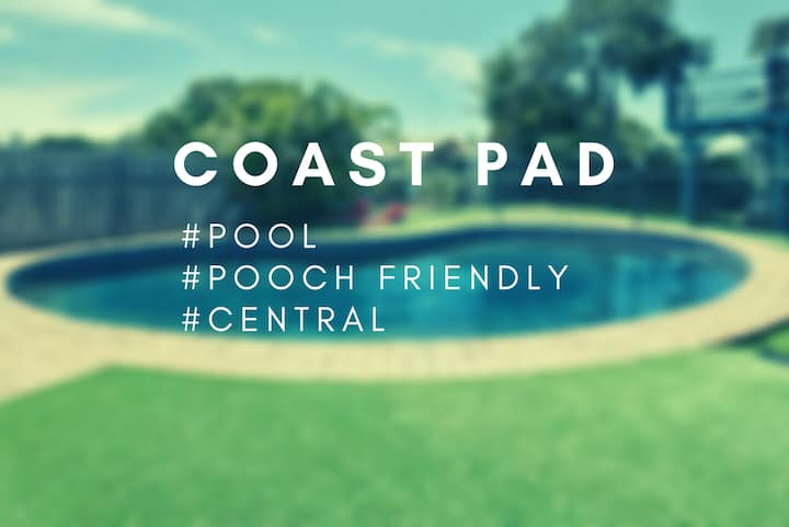 Perfect Coast Pad  #POOL #POOCH FRIENDLY #CENTRAL