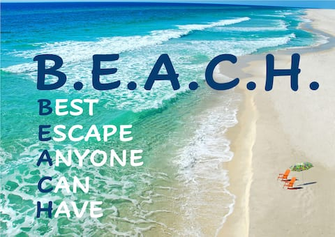 B.E.A.C.H. – Best. Escape. Anyone. Can. Have.